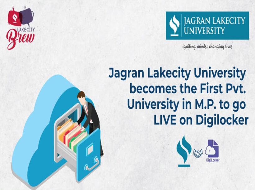 Jagran Lakecity University is now LIVE on DigiLocker