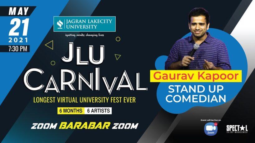 JLU CarnivaHaHaHaL with Gaurav Kapoor