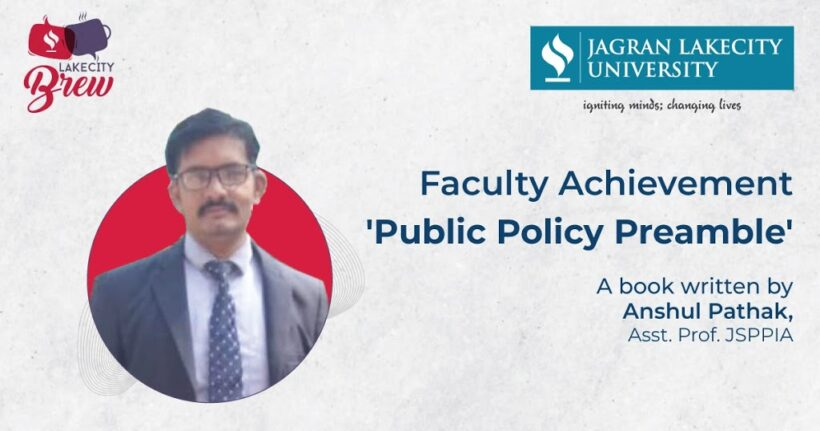 'Public Policy Preamble' – A Book by Anshul Pathak, Asst. Prof. JSPPIA