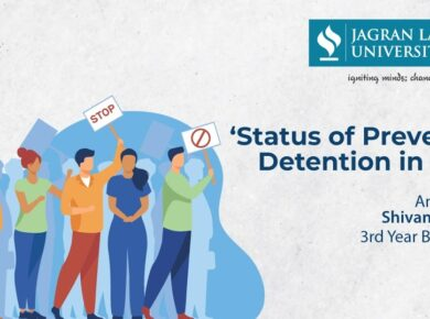 Our Law student's view on Preventive Detention in India