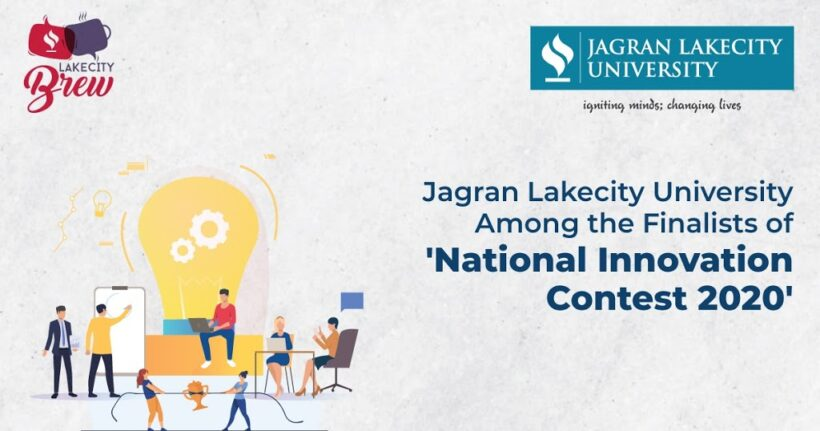 Students of Jagran Lakecity University among the Finalist of 'National Innovation Contest 2020'