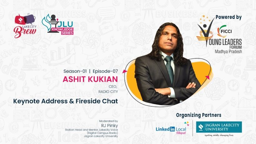 JLU Conducted Knowledge Series Ep-7, With Mr. Ashit Kukian, CEO, Radio City