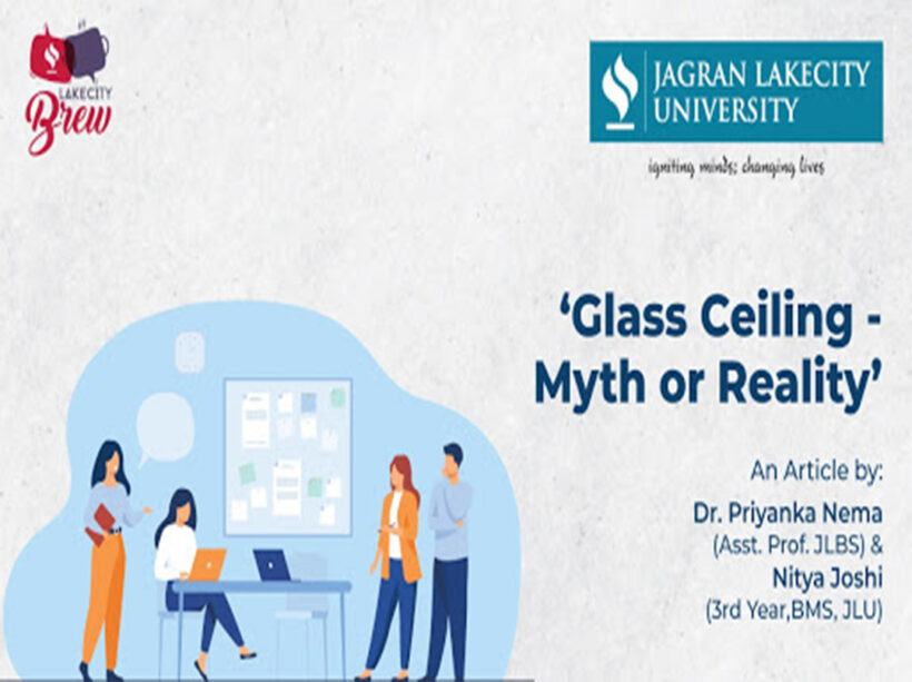 Glass Ceiling – Myth or Reality!
