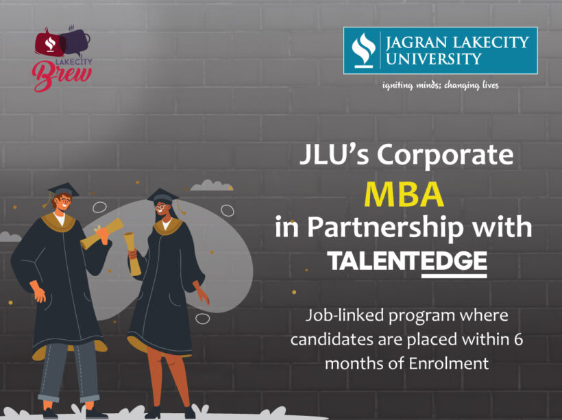 JLU-Talentedge Corporate MBA: Placement Offer at the Beginning