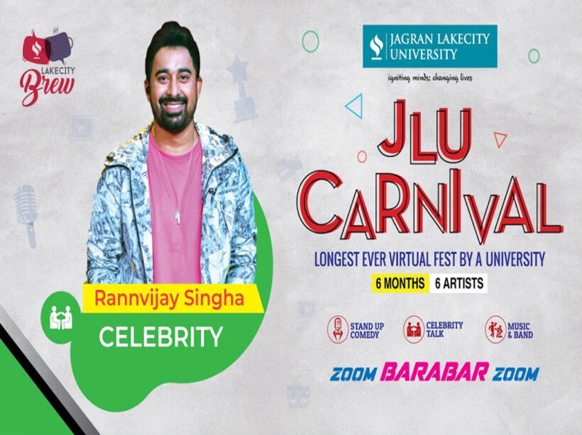 JLU Carnival Session 3- With The Best Roadie Of All Time—Rannvijay Singha